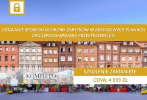 ochrona zabytków, miejscowy plan zagospodarowania przestrzennego, zagospodarowanie przestrzenne, miasto, mpzp