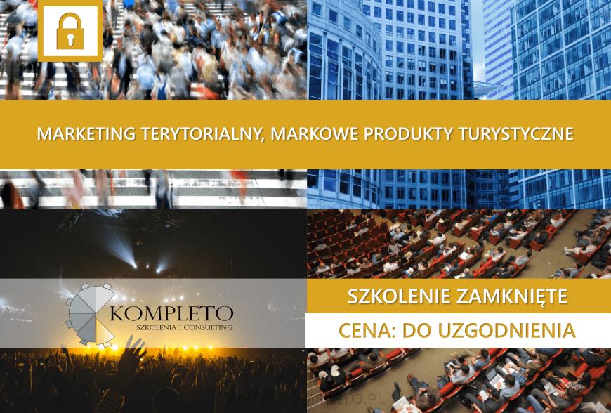 marketing terytorialny, markowe produkty turystyczne, szkolenia, szkolenia marketingowe, marketing