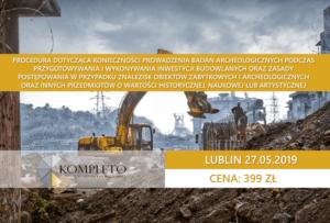ochrona zabytków, szkolenie z ochrony zabytków, archeologia, badania archeologiczne, inwestycje, roboty budowlane